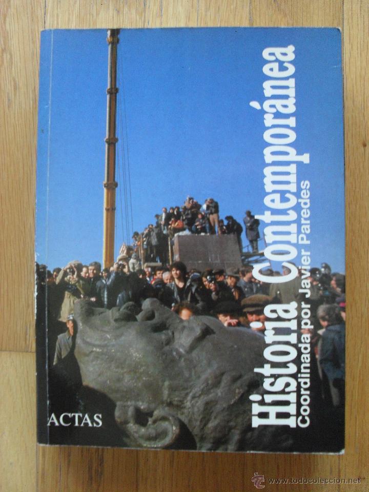 HISTORIA CONTEMPORANEA JAVIER PAREDES (Libros de Segunda Mano - Historia Moderna)