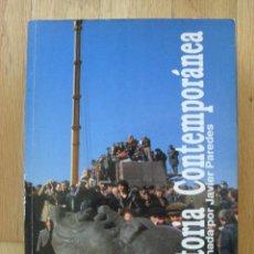 Libros de segunda mano: HISTORIA CONTEMPORANEA JAVIER PAREDES. Lote 50817210