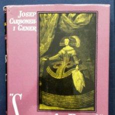 Libros de segunda mano: SITGES LA REIAL JOSEP CARBONELL I GENER ED. EL ECO DE SITGES TAPA DURA SOBRECUBIERTA 1965 AÑOS 60. Lote 50979087