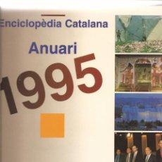 Gebrauchte Bücher - Enciclopèdia Catalana. Anuari 1995 - 51018798