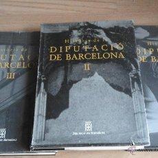 Libros de segunda mano: HISTORIA DE LA DIPUTACIÓ DE BARCELONA ( 3 VOL). Lote 51033986
