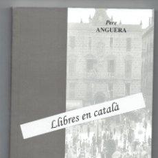 Libros de segunda mano: HISTÒRIES DE REUS. PERE ANGUERA. CENTRE DE LECTURA. ASSAIG Nº 91.. Lote 51064511