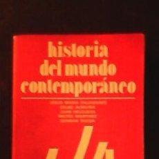Libros de segunda mano: HISTORIA DEL MUNDO CONTEMPORÁNEO.1982.. Lote 51345638