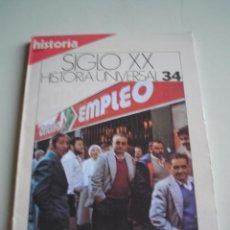 Libros de segunda mano: SIGLO XX - HISTORIA UNIVERSAL Nº 34. Lote 51462046