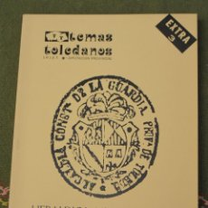 Libros de segunda mano: TEMAS TOLEDANOS - IPIET. EXTRA 3 - HERALDICA MUNICIPAL DE LA PROVINCIA DE TOLEDO.. Lote 174388445