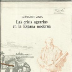 Libros de segunda mano: LAS CRISIS AGRARIAS. ELECCIONES Y PARTIDOS P. EN ESPAÑA. G.ANES. M. CUADRADO. 3 TOMOS. MADRID. 1970. Lote 51556523