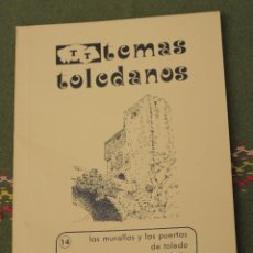 Libros de segunda mano: LAS MURALLAS Y LAS PUERTAS DE TOLEDO. IPIET 1981. Lote 172657627