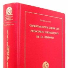 Libros de segunda mano: BIBLIOFILIA - MARQUÈS DE LLIÓ - PRINCIPIOS ELEMENTALES DE LA HISTORIA - EDICION FACSIMIL NUMERADA. Lote 51966653