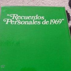 Libros de segunda mano: RECUERDOS PERSONALES DE 1969. Lote 52144653