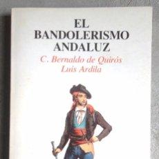 Libros de segunda mano: EL BANDOLERISMO ANDALUZ. C BERNALDO DE QUIRÓS ED TURNER 1978; BON ESTAT V FOTOS. Lote 52445732