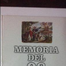 Libros de segunda mano: EL PAIS: MEMORIA DEL 98: DE LA GUERRA DE CUBA A LA SEMANA TRAGICA. Lote 52555542