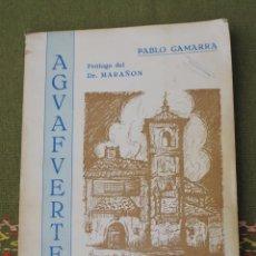 Libros de segunda mano: AGUAFUERTES TOLEDANOS - PABLO GAMARRA - PROLOGO DEL DR. MARAÑON.TOLEDO 1972.. Lote 94516330