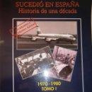 Libros de segunda mano: ACCIDENTES E INCIDENTES AEREOS 1970 1980 TOMO I CARLOS SALAZAR GONZALEZ COCKPIT STUDIO 2001. Lote 52936592