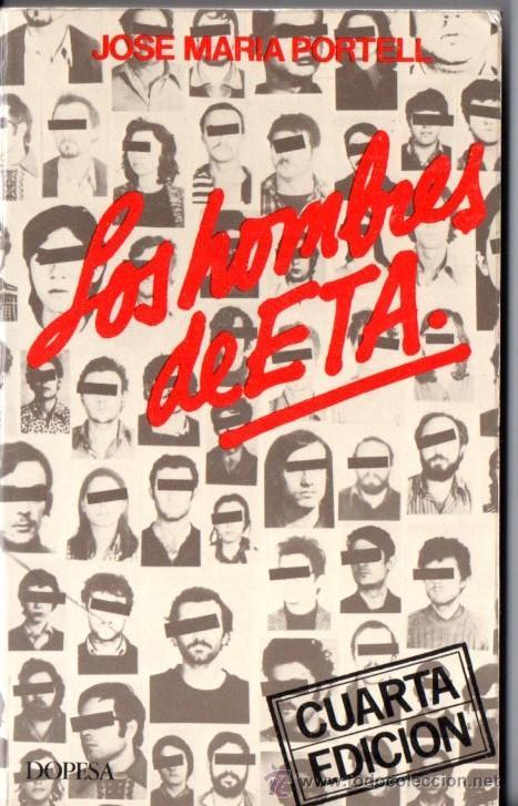 PORTELL : LOS HOMBRES DE ETA (DOPESA, 1979) (Libros de Segunda Mano - Historia Moderna)
