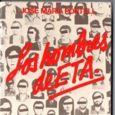 Libros de segunda mano: PORTELL : LOS HOMBRES DE ETA (DOPESA, 1979). Lote 52954073
