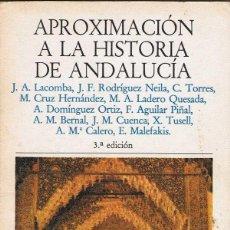Libros de segunda mano: APROXIMACIÓN A LA HISTORIA DE ANDALUCÍA - AA.VV.. Lote 53042729