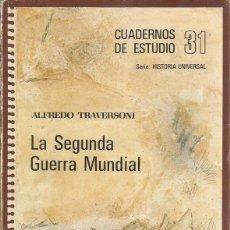 Libros de segunda mano: LA SEGUNDA GUERRA MUNDIAL, . Lote 53047623