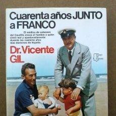 Libros de segunda mano: CUARENTA AÑOS JUNTO A FRANCO. Lote 53374517