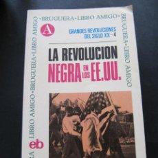 Libros de segunda mano: LIBRO. LA REVOLUCION NEGRA EN LOS EEUU. ANTONIO MASSIMO CALDERAZZI. Lote 53442480