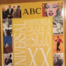 Libros de segunda mano: HISTORIA GRAFICA UNIVERSAL DEL SIGLO XX. ABC. ARGENTARIA... Lote 53514884
