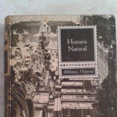 Libros de segunda mano: LIBRO - HISTORIA NATURAL. Lote 53587482