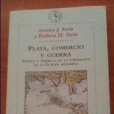 Libros de segunda mano: PLATA, COMERCIO Y GUERRA 2002 STANLEY J. STEIN Y BÁRBARA H. STEIN. Lote 54161921