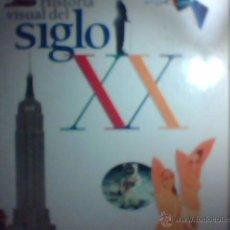 Libros de segunda mano: HISTORIA VISUAL DEL SIGLO XX (EL PAÍS). Lote 54276099