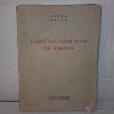 Libros de segunda mano: LIBRO- EL MAÑANA ECONÓMICO DE EUROPA, AÑO 1942. Lote 54297589