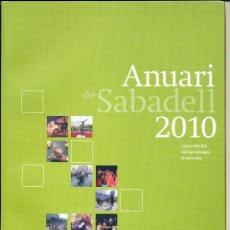 Libros de segunda mano: AYUNTAMENT DE SABADELL - ANUARI 2010. Lote 54498962