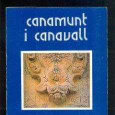 Libros de segunda mano: NUMULITE L0259 CANAMUNT I CANAVALL AINA LE SENNE ELS TREBALLS I ELS DIES 19 MALLORCA EDITORIAL MOLL. Lote 54518745