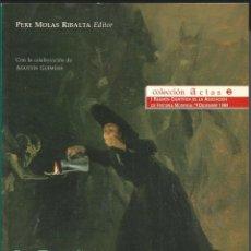 Libros de segunda mano: ESPAÑA DE CARLOS IV. ACTAS I REUNIÓN CIENTÍFICA DE LA ASOCIACIÓN DE HISTORIA, DICIEMBRE 1989.. Lote 54563899