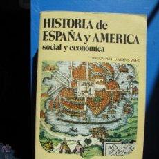 Libros de segunda mano: HISTORIA DE ESPAÑA Y AMÉRICA. SOCIAL Y ECONÓMICA.-VOL. 3.- J. VICENS VIVES. . Lote 54642607