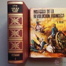 Libros de segunda mano: ADOLPHE THIERS. HISTORIA DE LA REVOLUCION FRANCESA. Lote 54653584