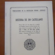 Libros de segunda mano: HISTORIA DE UN CASTELLANO, DOM JESUS ALVAREZ ABAD CARDEÑA, 44 PAGS. Lote 54658860