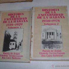 Libros de segunda mano: HISTORIA DE LA UNIVERSIDAD DE LA HABANA. Lote 54794001