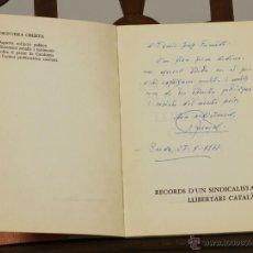 Libros de segunda mano: 7203 - RECORDS D'UN SINDICALISTA LLIBERTARI CATALÀ. J. MANENT. EDI. CATALANES DE PARIS. 1976.. Lote 54248503