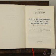 Libros de segunda mano: 5022 - HISTÓRIA DE LES ILLES BALEARS. 3 VOLUM. DIRIG. ERNEST BELENGUER. EDIT. 62. 2004. Lote 51418248