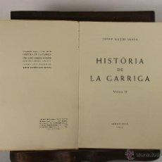 Libros de segunda mano: 5276 -HISTORIA DE LA GARRIGA. JOSEP MAURI SERRA. GRAF. MARINA. 1953. VOL 2 Y 3.. Lote 45528622