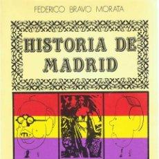 Libros de segunda mano: HISTORIA DE MADRID. VOL. 8. EL MADRID DE LA REPÚBLICA I - FEDERICO BRAVO MORATA. Lote 54824623