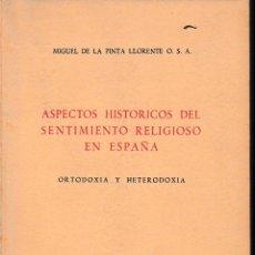 Libros de segunda mano: ASPECTOS HISTÓRICOS DEL SENTIMIENTO RELIGIOSO EN ESPAÑA (DE LA PINTA 1961) SIN USAR. Lote 54870582