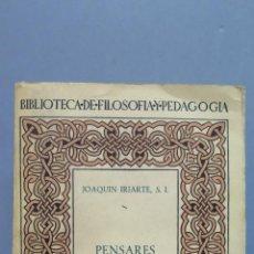 Libros de segunda mano: PENSARES E HISTORIADORES. CASA DE AUSTRIA. JOAQUIN IRIARTE. Lote 54925238