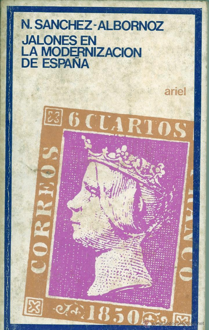 JALONES EN LA MODERNIZACIÓN DE ESPAÑA (Libros de Segunda Mano - Historia Moderna)