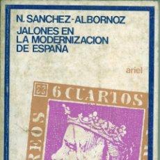 Libros de segunda mano: JALONES EN LA MODERNIZACIÓN DE ESPAÑA. Lote 54949884