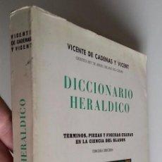Libros de segunda mano: 1984 * DICCIONARIO HERALDICO * TERMINOS PIEZAS Y FIGURAS EN LA CIENCIA DEL BLASON 295 PAGINAS. Lote 55154156