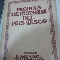 Libros de segunda mano: PAGINAS DE HISTORIA DEL PAIS VASCO EDIT UNIVERSIDAD DE NAVARRA AÑO 1980. Lote 55238201
