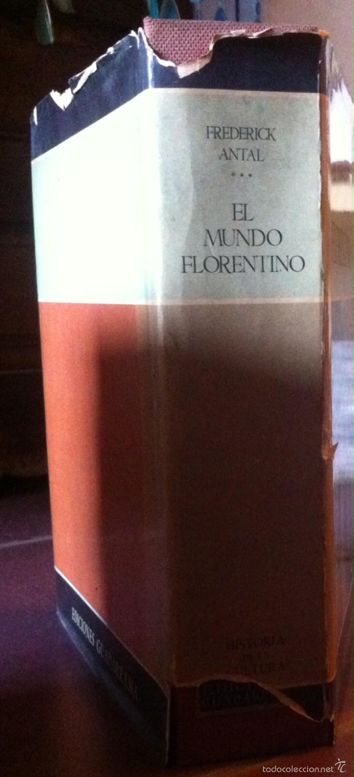 Libros de segunda mano: Frederick Antal. El mundo florentino y su ambiente social. 1963 - Foto 2 - 55368131