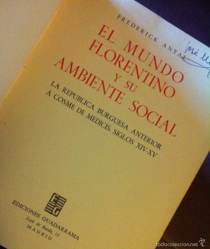Libros de segunda mano: Frederick Antal. El mundo florentino y su ambiente social. 1963 - Foto 3 - 55368131