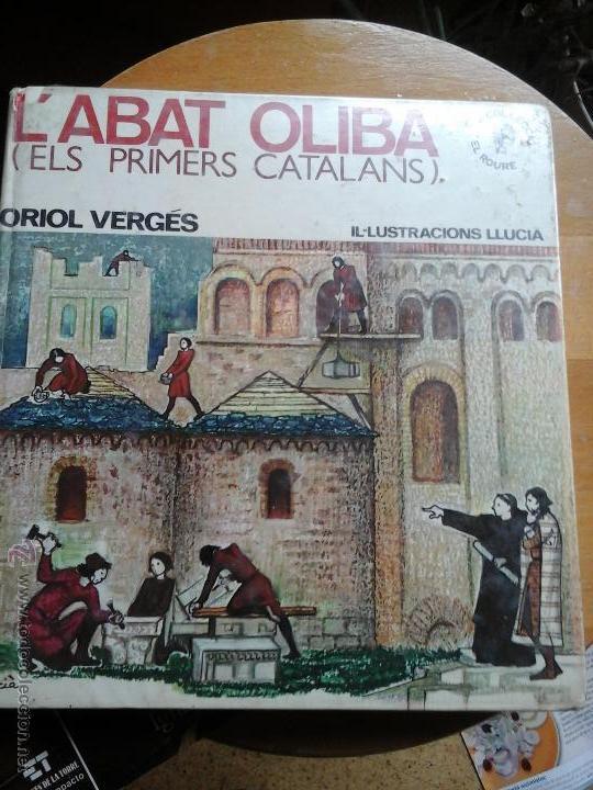 ABAD OLIVA ELS PRIMERS CATALANS (Libros de Segunda Mano - Historia Moderna)