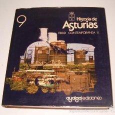 Libros de segunda mano: HISTORIA DE ASTURIAS. TOMO 9: EDAD CONTEMPORÁNEA II. ECONOMÍA Y SOCIEDAD (SIGLOS XIX-XX). RM73892. . Lote 55562556