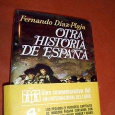 Libros de segunda mano: RIGUROSA Y MUY AMENA HISTORIA DE ESPAÑA DE FERNANDO DIAZ PLAJA. Lote 55859024